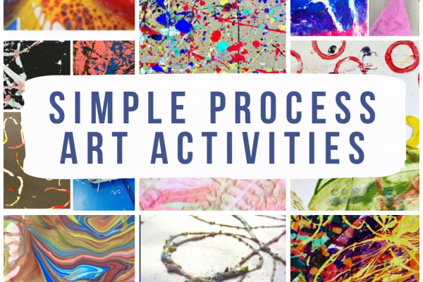 Simple Process Art Activities