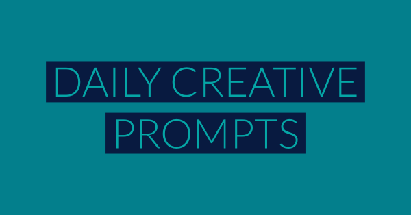6th July – Daily Creative Prompts