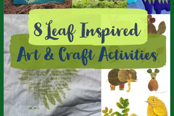 In the Garden – 8 Leaf Inspired Art & Craft Activities