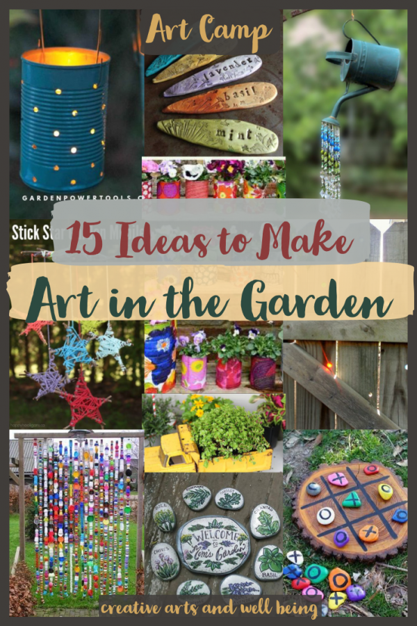15 Amazing Ideas to Make Art in the Garden