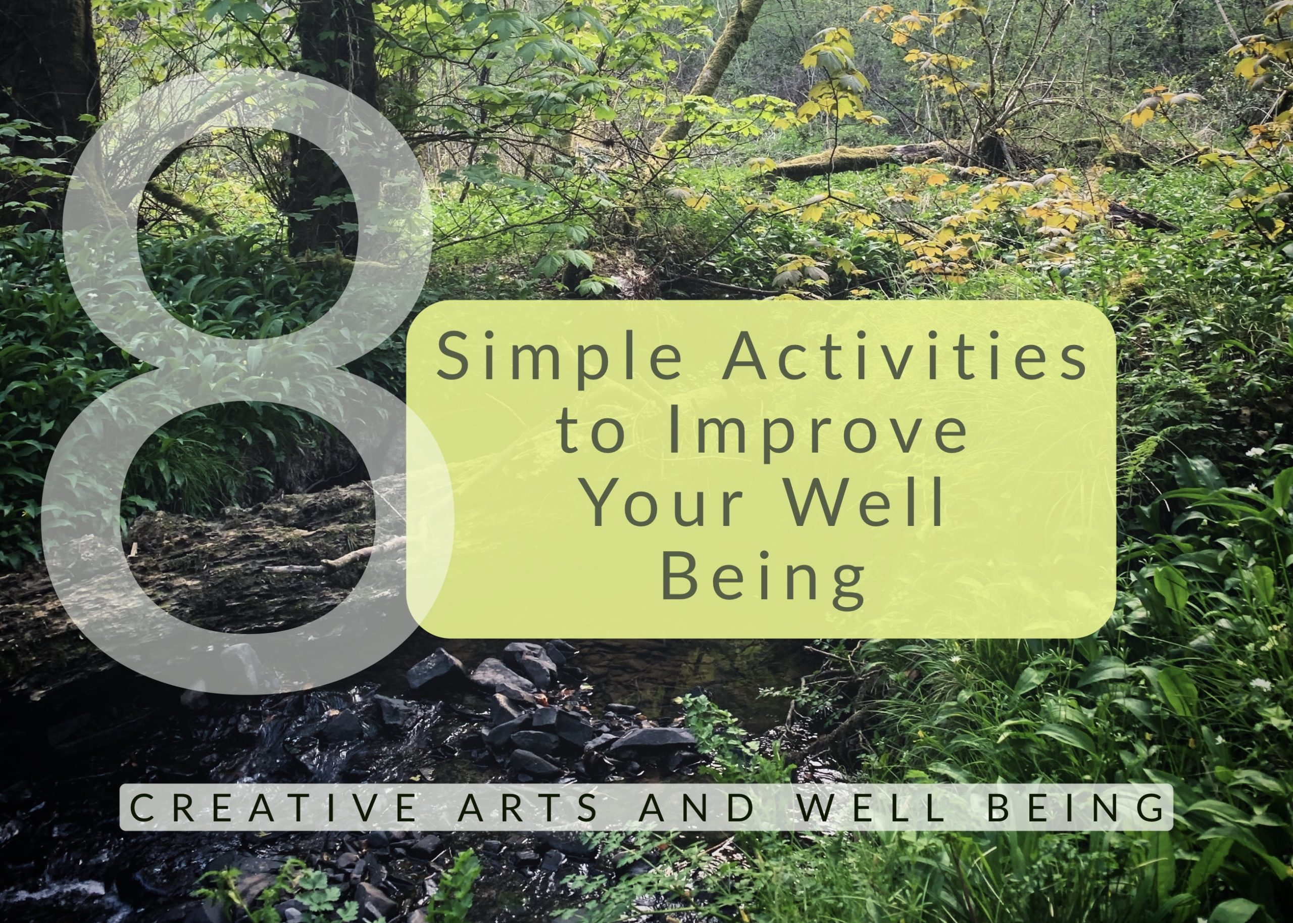 8 Simple Activities to Improve Your Well Being