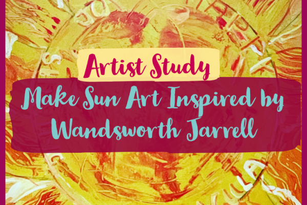 How to Make Sun Art Inspired by Wadsworth Jarrell