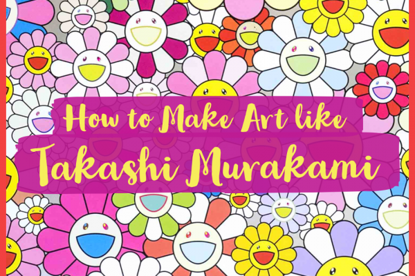 How to Make Art Just Like Takashi Murakami