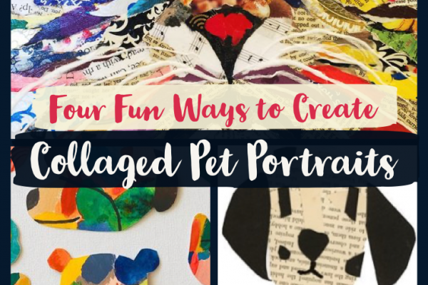 Four Fun Ways You Can Create Collaged Pet Portraits