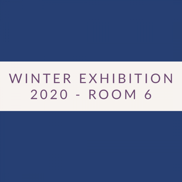 2020 Exhibition – Room 6