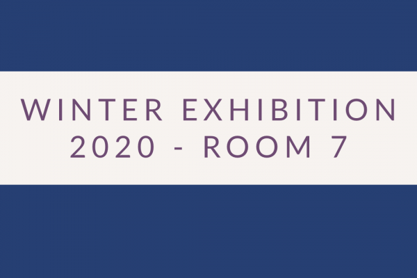 2020 Exhibition – Room 7