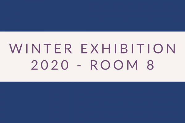 2020 Exhibition – Room 8