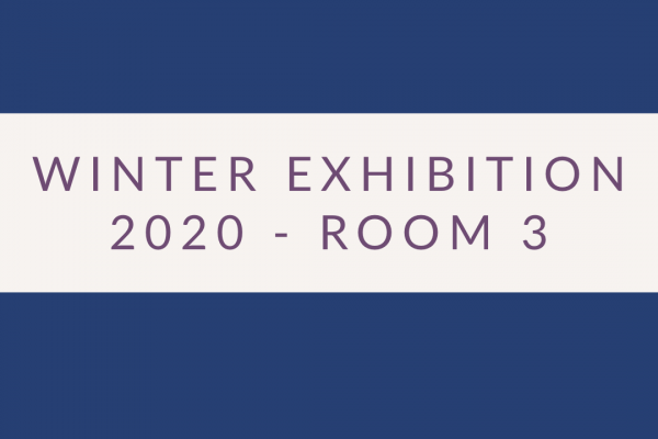 2020 Exhibition – Room 3